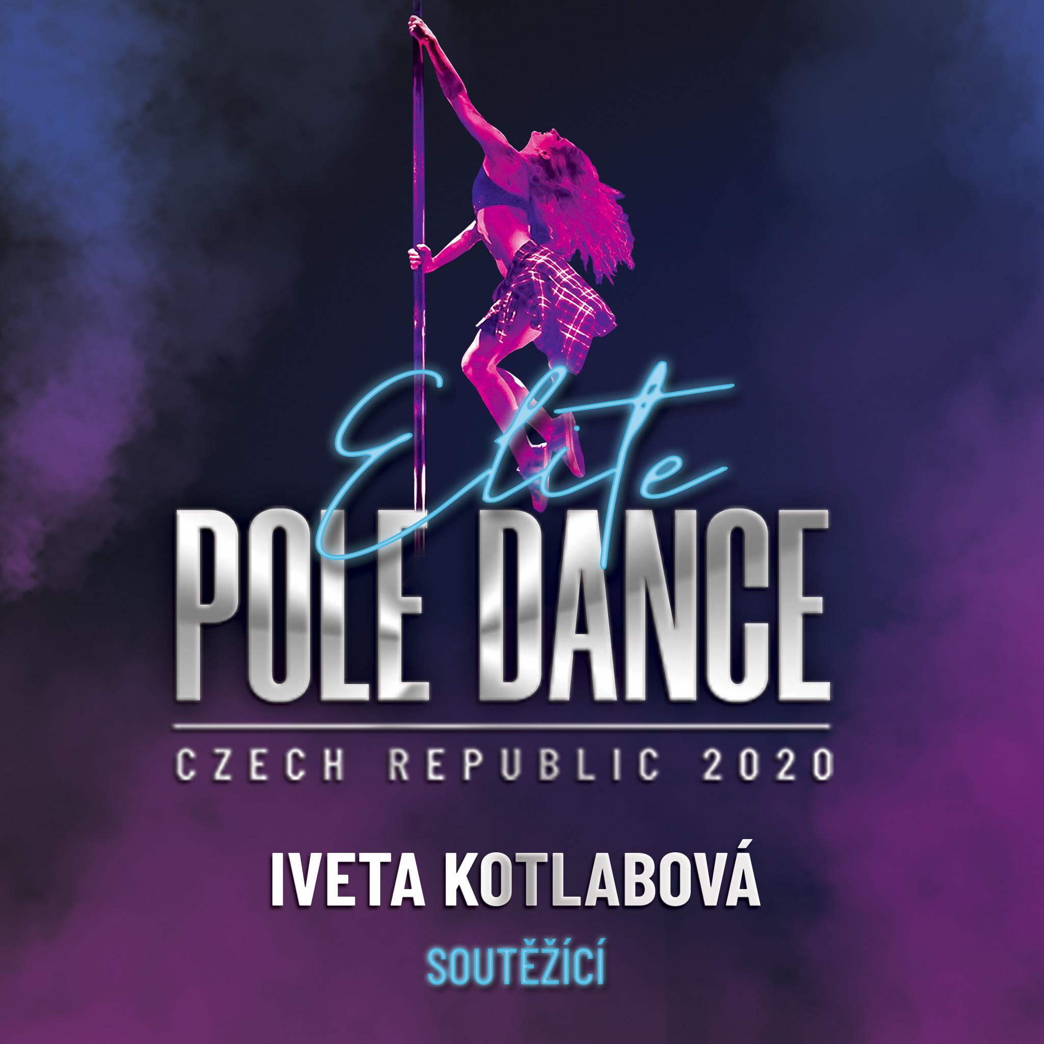 Iveta Kotlabová Elite Pole Dance ČR